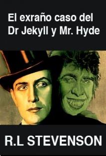 El extraño caso del Dr Jekyll y Mr Hyde