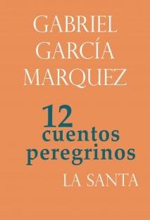 Doce cuentos peregrinos 2/12 : La santa