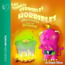 Las temibles terribles horribles historias para no dormir