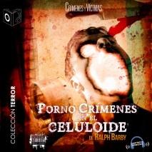 Pornocrimenes en el celuloide