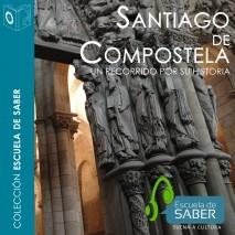 Historia de Santiago de Compostela