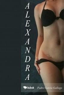 Alexandra. 25 audio relatos eróticos