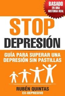 STOP Depresión. Guía para superar una depresión sin pastillas
