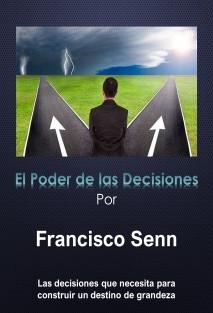 El Poder de las Decisiones
