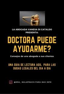 DOCTORA PUEDE AYUDARME? Consejos de una abogada a sus clientes